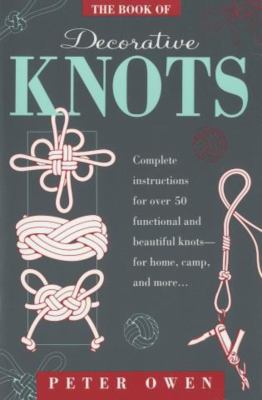 The Book of Decorative Knots 9781558213043