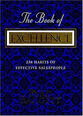 The Book of Excellence: 236 Habits of Successful Salespeople 9781558531673
