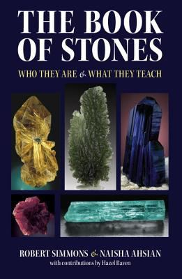 The Book of Stones: Who They Are & What They Teach 9781556436680