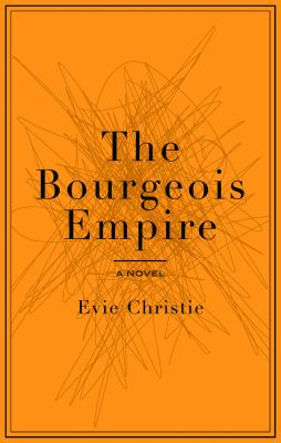 The Bourgeois Empire 9781550229356