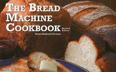 The Bread Machine Cookbook 9781558672963