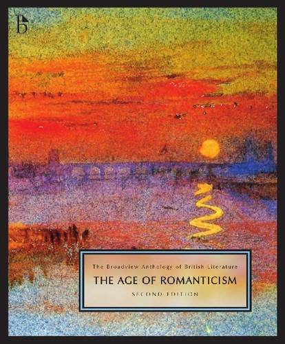 The Broadview Anthology of British Literature, Second Edition: Volume 4: The Age of Romanticism 9781551114040