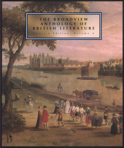 The Broadview Anthology of British Literature: Concise Edition, Volume a