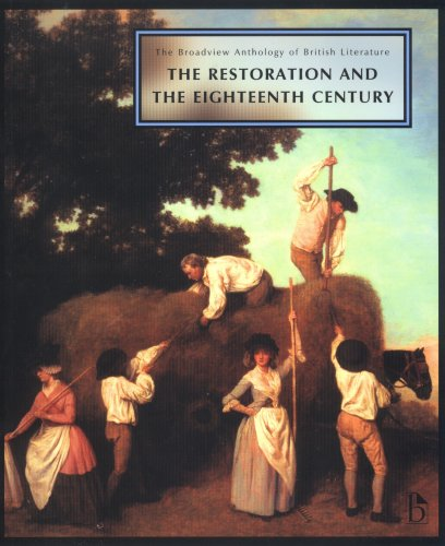 The Broadview Anthology of British Literature: Volume 3: The Restoration and the Eighteenth Century 9781551116112