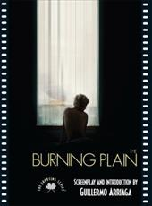 The Burning Plain: The Shooting Script 6887688