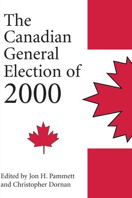 The Canadian General Election of 2000 9781550023565