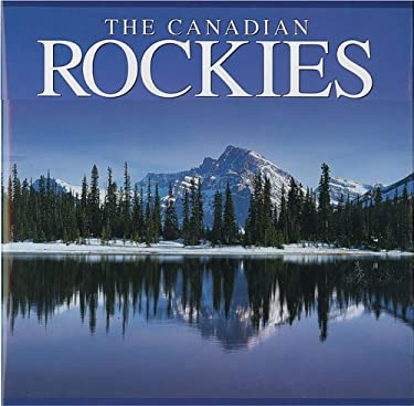 The Canadian Rockies 9781551109305