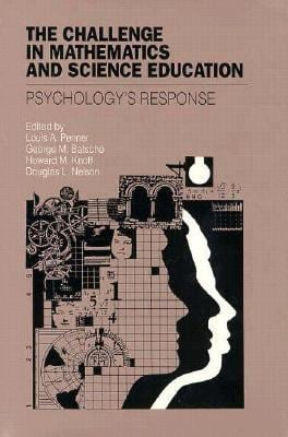 The Challenge in Mathematics and Science Education: Psychology's Response 9781557982070