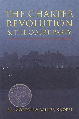 The Charter Revolution and the Court Party 9781551110899