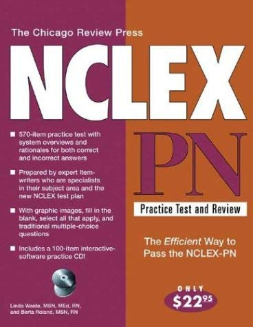 The Chicago Review Press NCLEX-PN Practice Test and Review 9781556525285