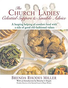 The Church Ladies' Celestial Suppers and Sensible Advice 9781557884374