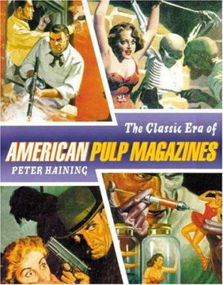 The Classic Era of American Pulp Magazines 9781556523892