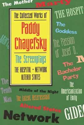The Collected Works of Paddy Chayefsky: The Screenplays Volume 2 9781557831941