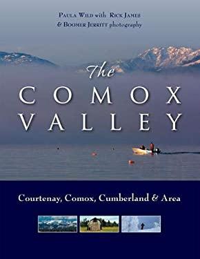 The Comox Valley: Courtenay, Comox, Cumberland and Area 9781550174083