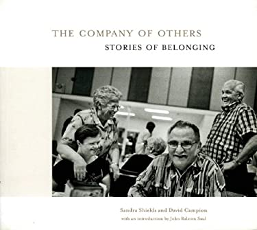 The Company of Others: Stories of Belonging 9781551521862