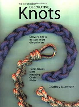 The Complete Book of Decorative Knots 9781558217911