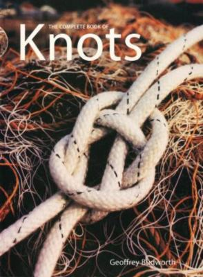 The Complete Book of Knots 9781558216327