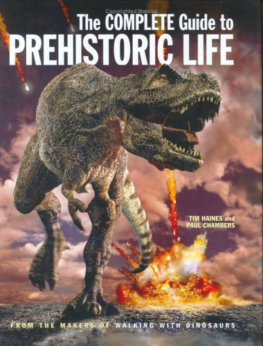 The Complete Guide to Prehistoric Life 9781554071258