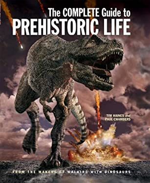 The Complete Guide to Prehistoric Life 9781554071814