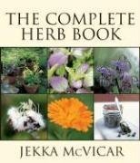 The Complete Herb Book 9781554073658