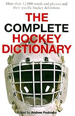 The Complete Hockey Dictionary 9781551683096