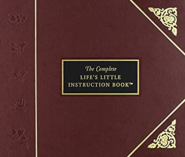 The Complete Life's Little Instruction Book 9781558534902
