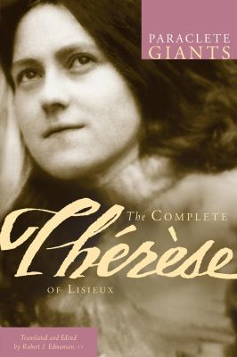 The Complete Therese of Lisieux 9781557256706