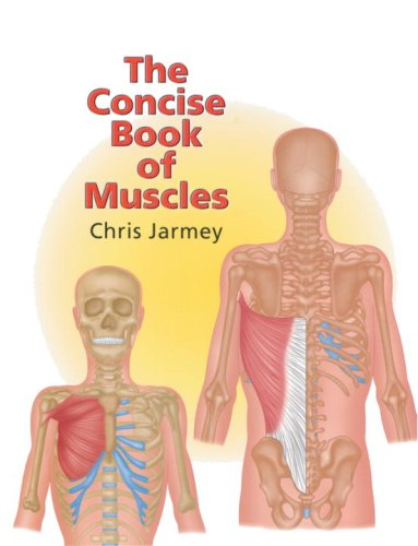 The Concise Book of Muscles 9781556434662