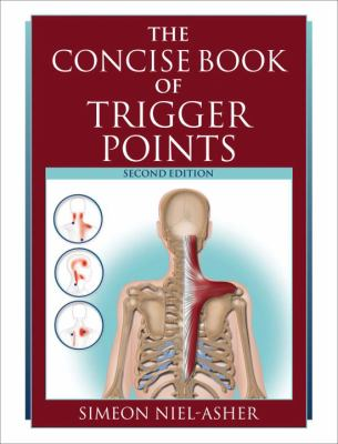 The Concise Book of Trigger Points 9781556437458