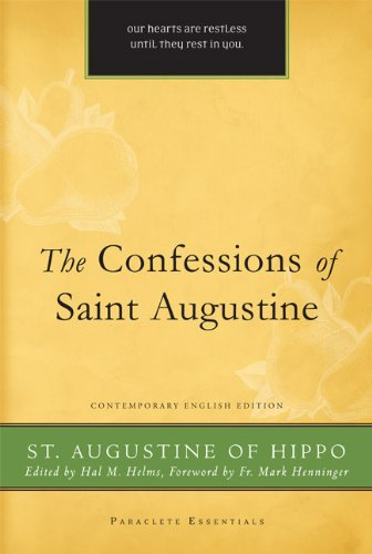 The Confessions of Saint Augustine: Contemporary English 9781557256959