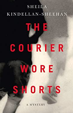 The Courier Wore Shorts 9781550653588