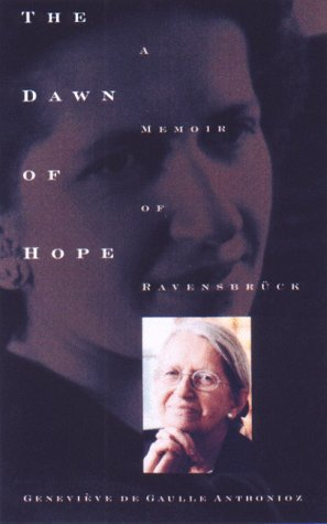 The Dawn of Hope: A Memoir of Ravensbruck and Beyond