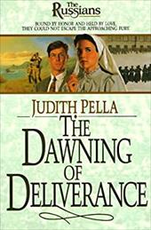 The Dawning of Deliverance