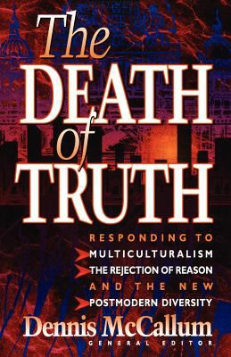The Death of Truth 9781556617249