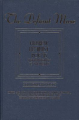 The Defiant Muse: Hebrew Feminist Poems from Antiquity: A Bilingual Anthology 9781558612235