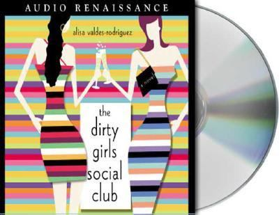 The Dirty Girls Social Club 9781559278751