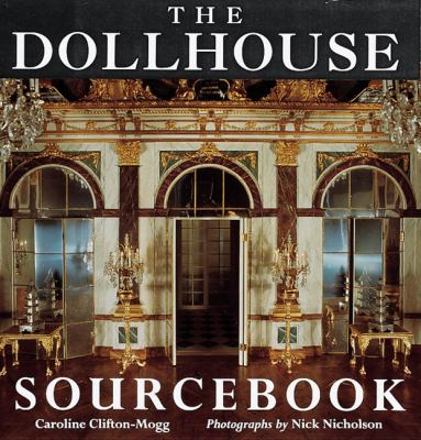 The Dollhouse Sourcebook 9781558596139
