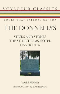 The Donnellys: Sticks and Stones/The St. Nicholas Hotel/Handcuffs 9781550028324