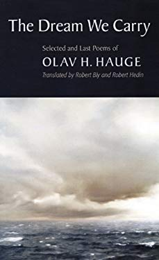 The Dream We Carry: Selected and Last Poems of Olav Hauge 9781556592881