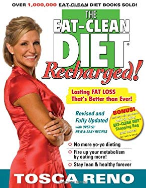 The Eat-Clean Diet Recharged: Lasting Fat Loss That's Better Than Ever! 9781552100677