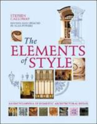 The Elements of Style: An Encyclopedia of Domestic Architectural Detail 9781554070794