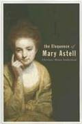 The Eloquence of Mary Astell 9781552381533