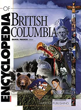The Encyclopedia of British Columbia [With CDROM] 9781550172003