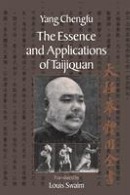 The Essence and Applications of Taijiquan 9781556435454