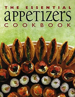 The Essential Appetizers Cookbook 9781551109640