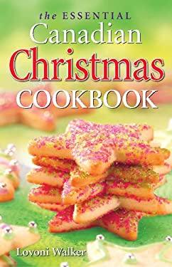 The Essential Canadian Cookbook 9781551054469