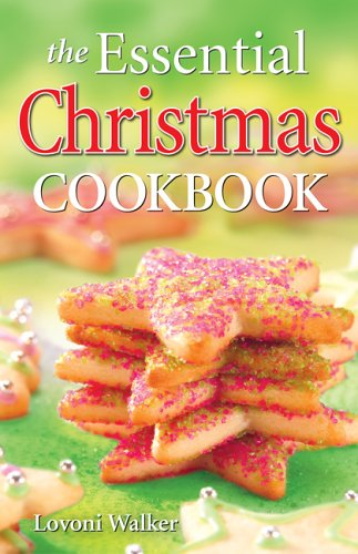 The Essential Christmas Cookbook 9781551055169