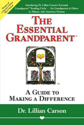 The Essential Grandparent: A Guide to Making a Difference 9781558743977