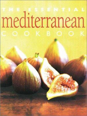The Essential Mediterranean Cookbook 9781552852255