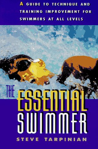 The Essential Swimmer 9781558213869